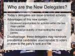 who are the new delegates