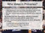 who votes in primaries