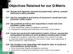 objectives retained for our q matrix