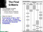 the final q matrix