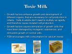 toxic milk
