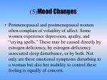5 mood changes