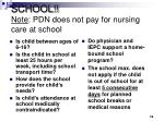 school note pdn does not pay for nursing care at school