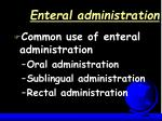 enteral administration16