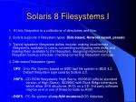 solaris 8 filesystems i