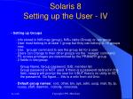 solaris 8 setting up the user iv