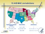 15 a b mac jurisdictions