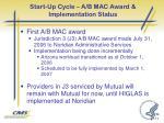 start up cycle a b mac award implementation status