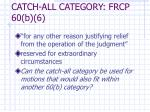 catch all category frcp 60 b 6