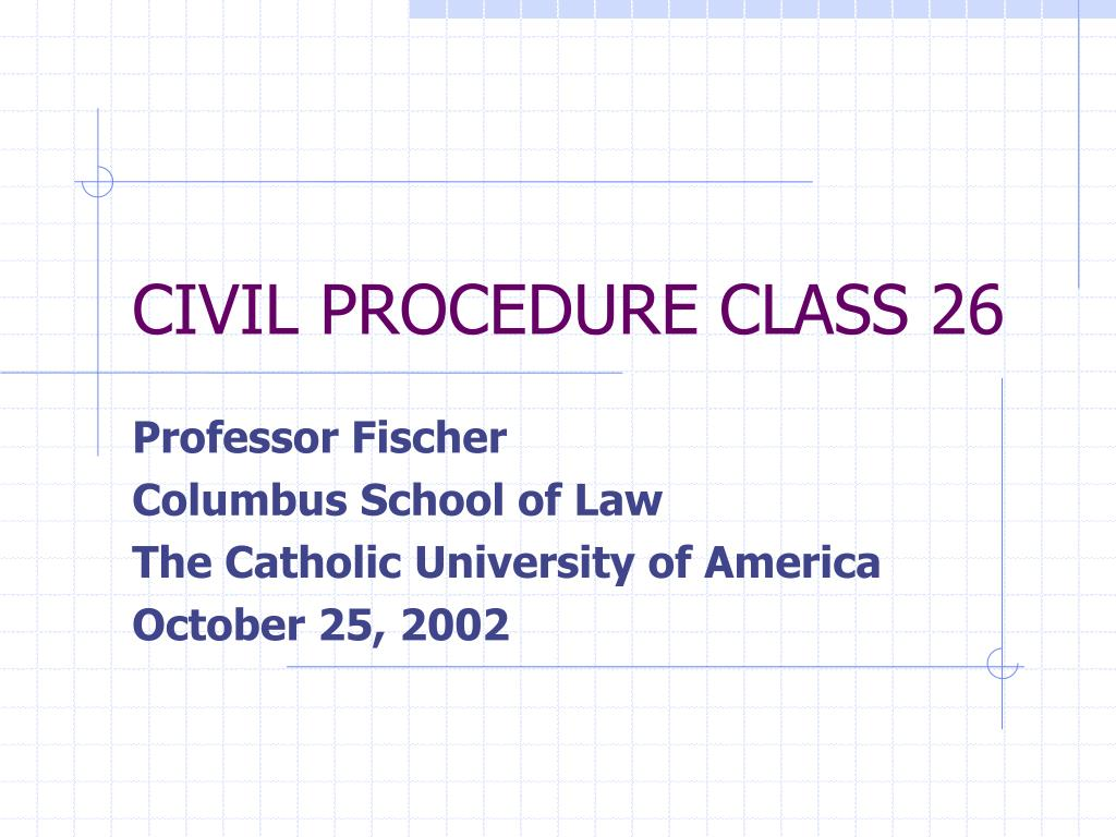 civil procedure class 26 l.