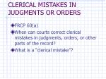clerical mistakes in judgments or orders