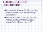 federal question jurisdiction
