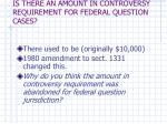 is there an amount in controversy requirement for federal question cases