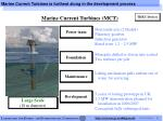 marine current turbines is furthest along in the development process