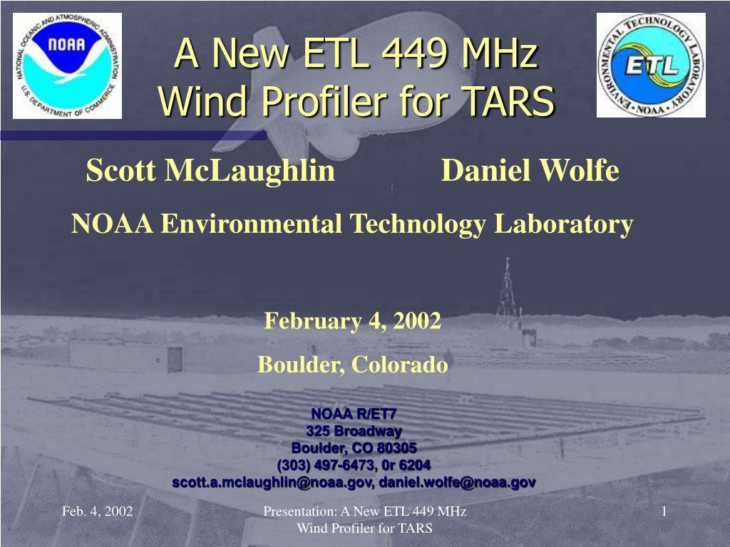 a new etl 449 mhz wind profiler for tars l.