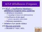 aclf d faillances d organes