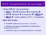 aclf transplantation de sauvetage