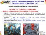 licences professionnelles apr s un dut gmp formation niveau l bac 3 en 1 an1