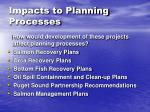 impacts to planning processes