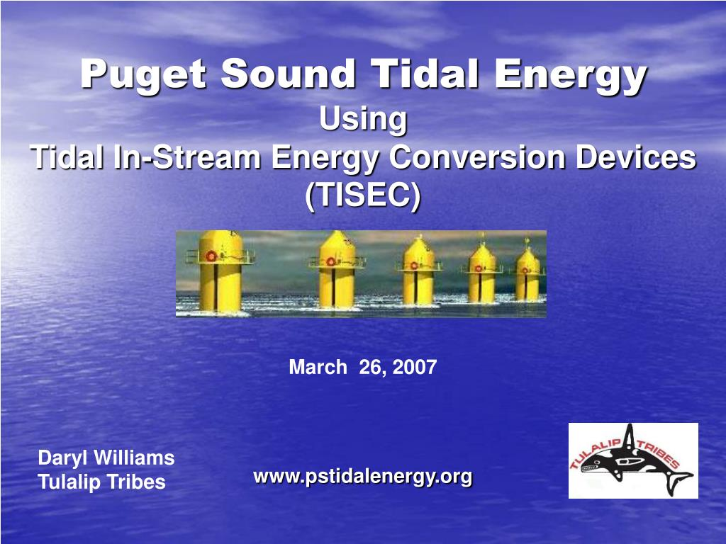 puget sound tidal energy using tidal in stream energy conversion devices tisec l.