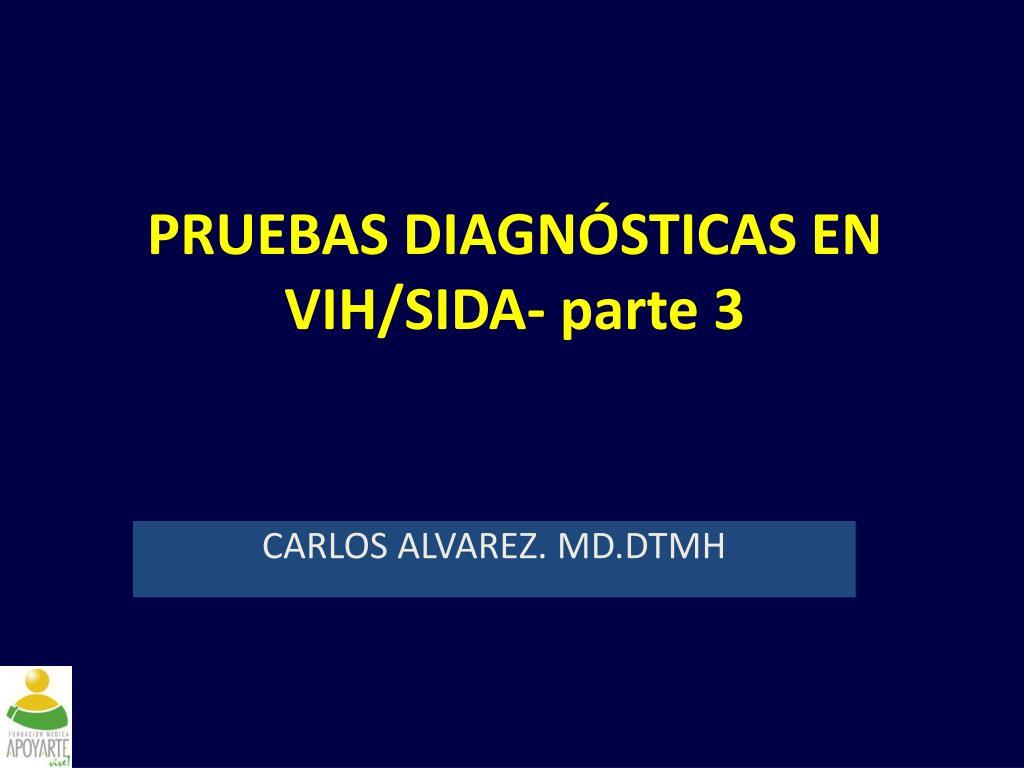 pruebas diag n sticas en vih sida parte 3 l.