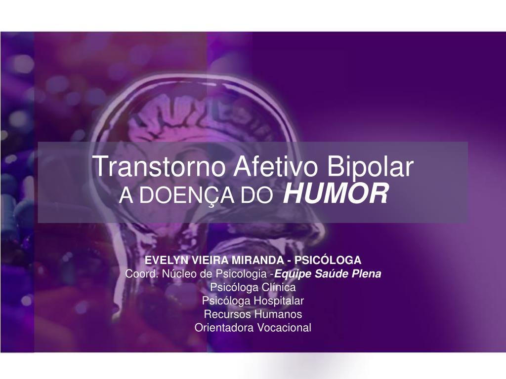 transtorno afetivo bipolar a doen a do humor l.
