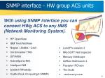 snmp interface hw group acs units