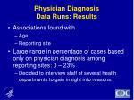 physician diagnosis data runs results