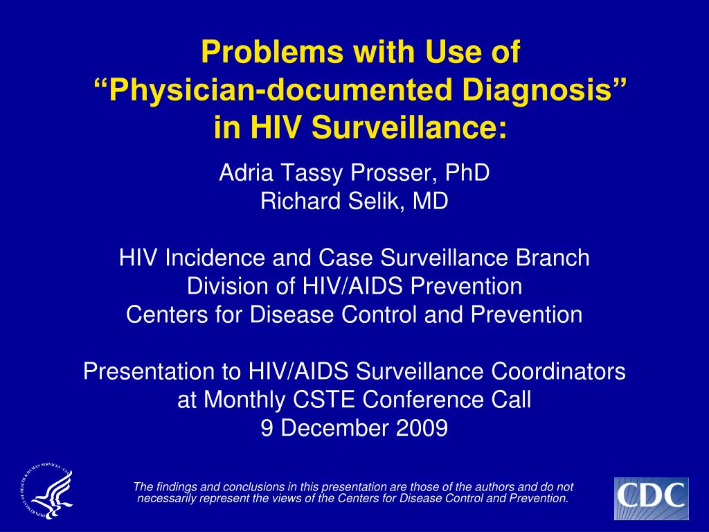 problems with use of physician documented diagnosis in hiv surveillance l.