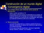 construcci n de un mundo digital convergencia digital