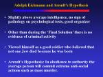 adolph eichmann and arendt s hypothesis