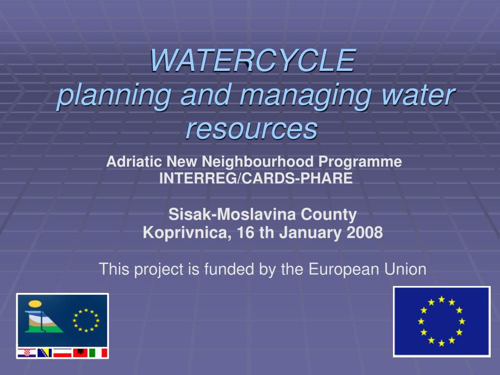 watercycle planning and managing water resources l.