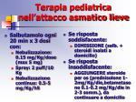 terapia pediatrica nell attacco asmatico lieve