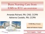 burn nursing care from ems to icu an overview