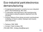 eco industrial park electronics demanufacturing
