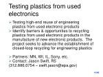 testing plastics from used electronics