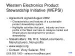 western electronics product stewardship initiative wepsi