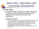 early roles agriculture and community development