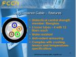 long distance cable features12