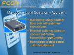 management and operation approach