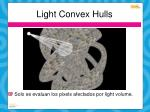 light convex hulls