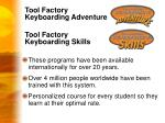 tool factory keyboarding skills