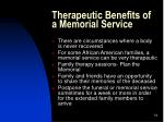 therapeutic benefits of a memorial service