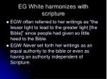 eg white harmonizes with scripture7