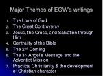 major themes of egw s writings