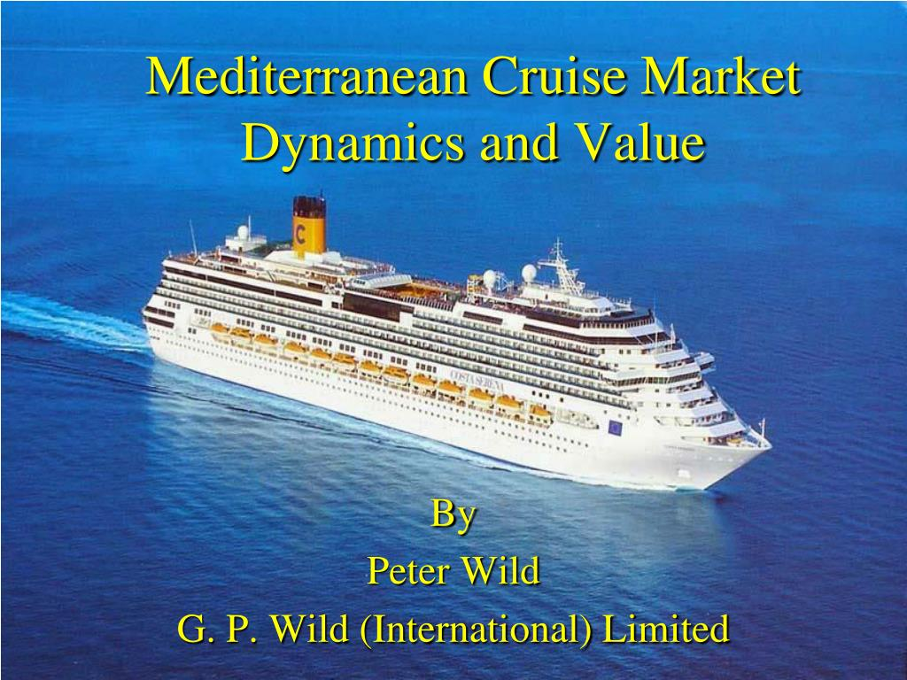 mediterranean cruise market dynamics and value l.