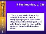 5 testimonies p 256