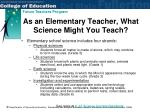 as an elementary teacher what science might you teach