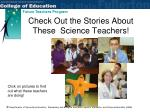 check out the stories about these science teachers