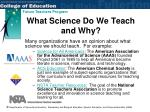 what science do we teach and why
